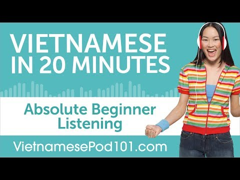 20 Minutes of Vietnamese Listening Comprehension for Absolute Beginner