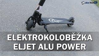 Eljet Alu Power: Elektrokoloběžka pro zábavu i pro cesty po městě! (RECENZE #758)