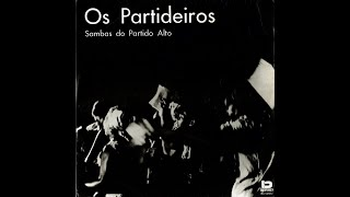 Baixar Os Partideiros - Sambas do Partido Alto (1970)