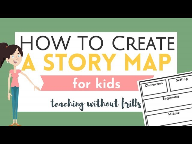 How To Create A Story Map For Kids - YouTube