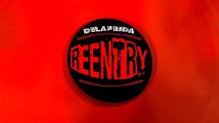 Delaprida - Reentry