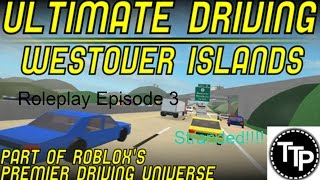 Roblox Ultimate Driving Simulator Roleplay Episode 3 Stranded!!!!