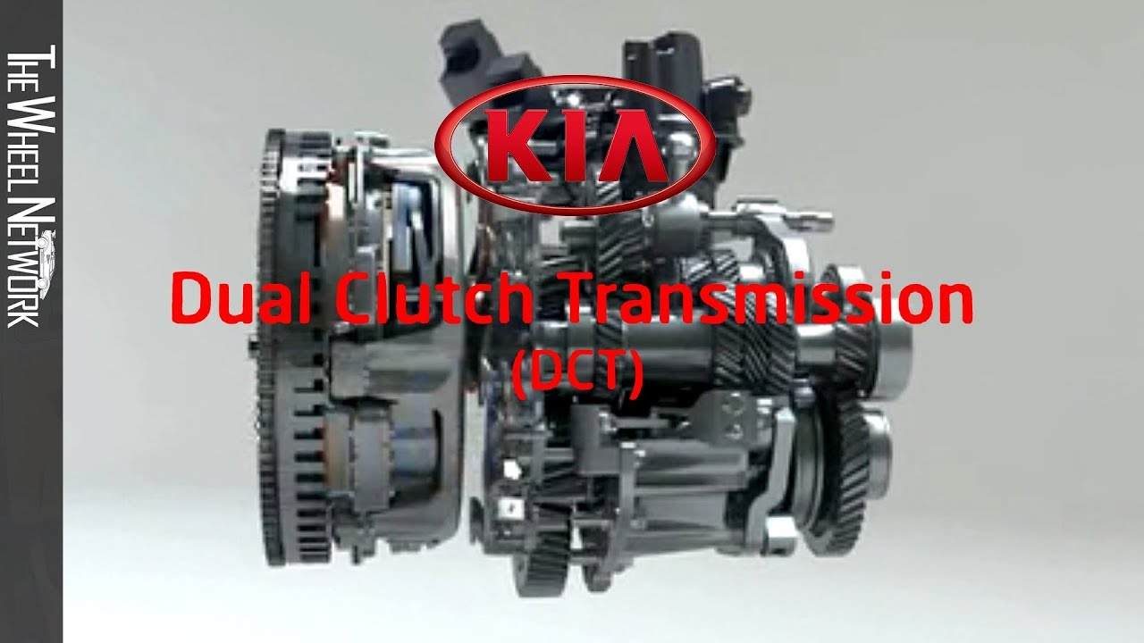 Kia Dct Introduction 6 Sd Dual Clutch Transmission