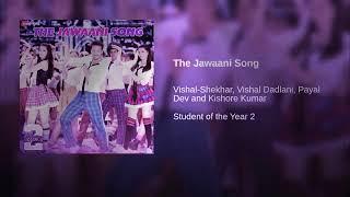Gambar cover The Jawaani Full Song Audio | Student Of The Year 2 | Kishore Kumar | Vishal Dadlani | RD Burman