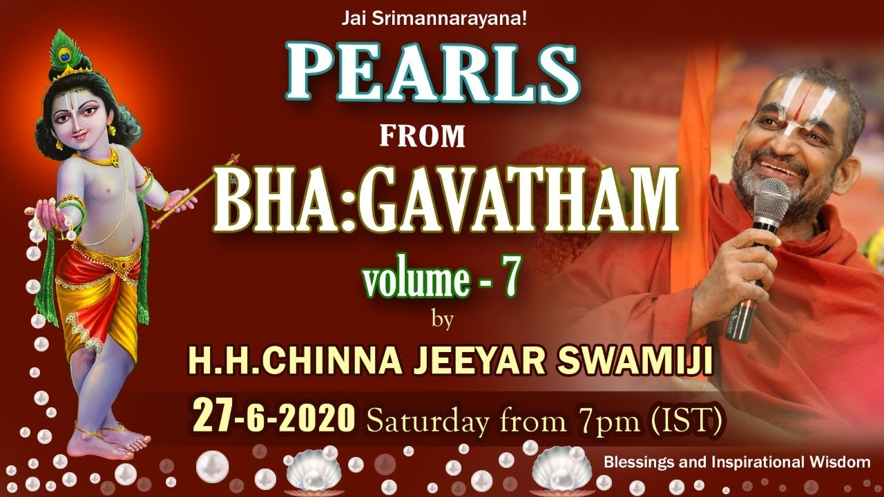 Pearls From Bha:gavatham Volume - 7 || 27 /06 /2020 || H.H. Chinna Jeeyar Swamiji || JETWORLD