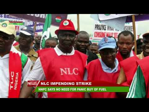 NNPC SAYS NO NEED FOR PANIC BUYING OF FUEL AHEAD OF NLC NATIONWIDE STRIKE