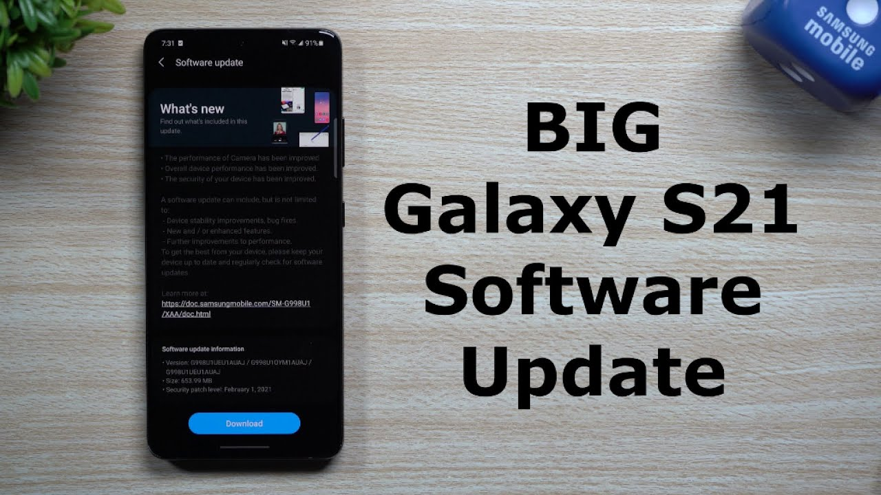 Big Galaxy S21 Software Update – Everything New