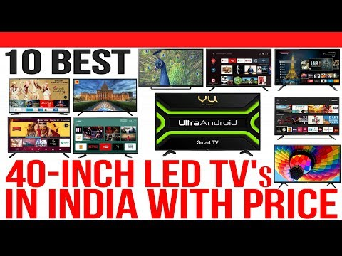 Top 10 Best 40 Inch LED TV's In India With Price | 2019