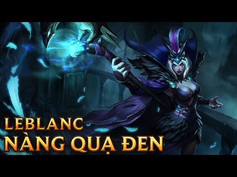 LeBlanc Nàng Quạ Đen - Ravenborn LeBlanc - Skins lol