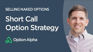 Short Call Option Strategy