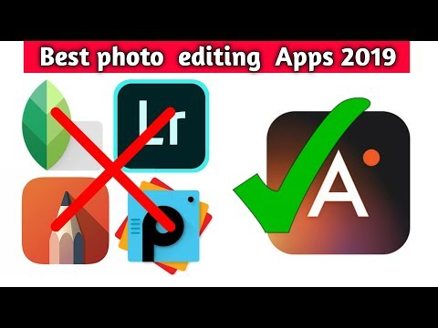 Best Photo Editing App For Android🔥| Photo Editing Mobile Apps Of 2019