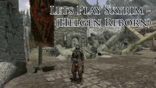 Lets Play Skyrim - Helgen Reborn (Trailer)