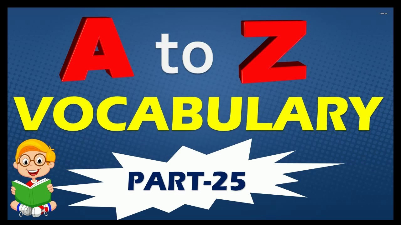 (PART-25)-A-TO-Z VOCABULARY WITH MEANING(COLLECTION OF ALL VOCABULARY)  words start with `A`