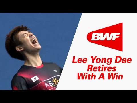 Lee Yong Dae Retires With A Win – Victor Korea Open 2016 | Badminton