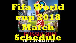 Fifa World Cup 2018 Schedule according to #IST  फुटबॉल विश्वकप रूस