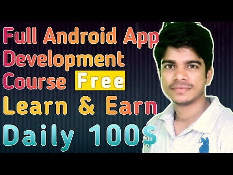 Learn Android app development full course in hindi and earn daily 100$
