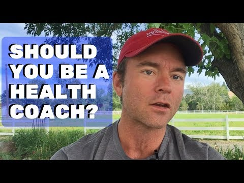 Want To Be A Health Coach? Watch This First...