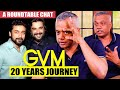 EXCLUSIVE:Narrated Dhruva Natchathiram to Rajini Sir - Gautham Vasudev Menon | GVM