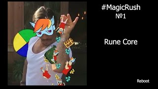 #MagicRush №1 Rune Core | Reboot | + English subtitles