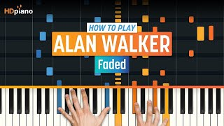 "How To Play ""Faded"" by Alan Walker 