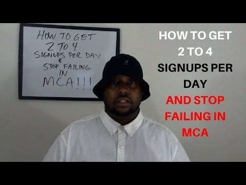 MCA Training - How To Get 2 to 4 Signups Per Day In MCA