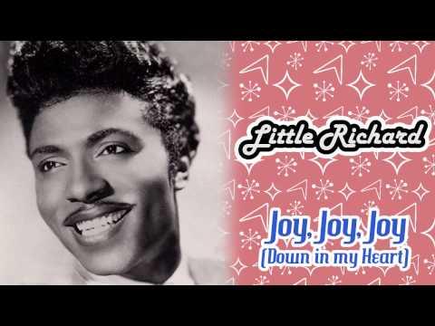 Little Richard - Joy, Joy, Joy (Down In My Heart)
