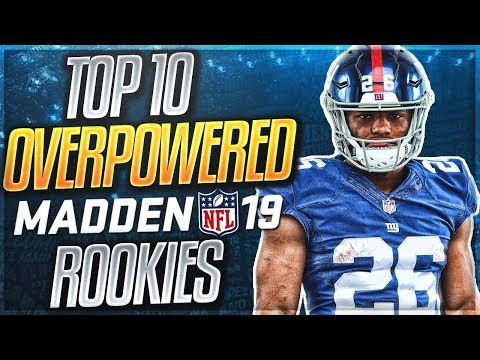 You HAVE To Get These Rookies In Your Madden 19 Franchise Mode | Top 10 OP Rookies In Madden 19