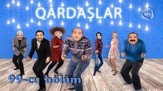 Qardaşlar - Qardaşın üzəçıxdısı (99-cu bölüm)