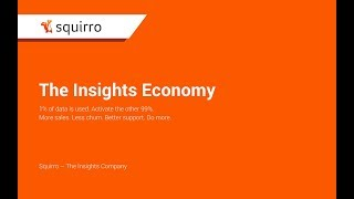 Squirro - The Insights Economy is here to stay