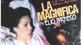ELIO PACHECO Y LA MAGNIFICA----- TANTA  VANIDAD