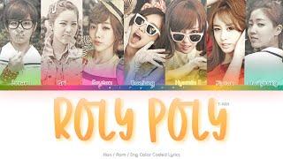 T-ARA (티아라) Roly Poly Color Coded Lyrics (Han/Rom/Eng)