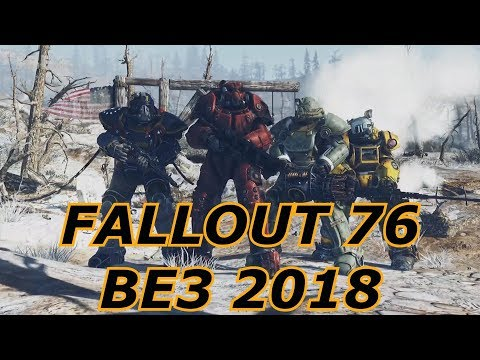 Fallout 76 at BE3 2018 with Breakdown,...