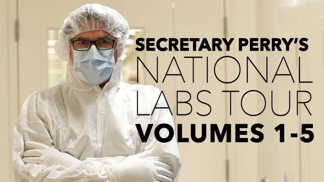 secretary perryu0027s national labs tour volumes 15 us department of energy