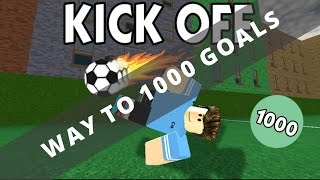Roblox - Kick Off   New Series: Way to 1k goals #1