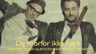 Steen Rasmussen Quinteto feat Leo Minax & Josefine Cronholm jazzfest 2014