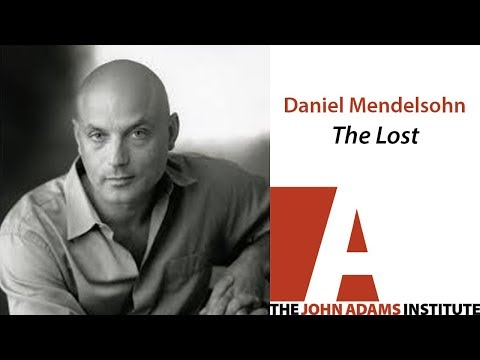 Daniel Mendelsohn - The Lost
