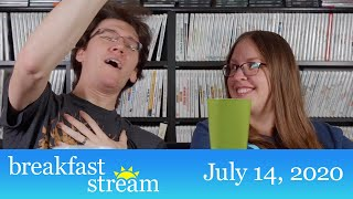 "☀️ Breakfast Stream   July 14, 2020 - ""I'm Coming, Elizabeth!"""