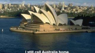 I still call Australia home - Peter Allen