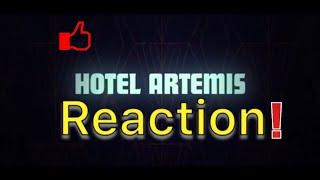 Hotel Artemis Trailer # 1 (2018) Reaction