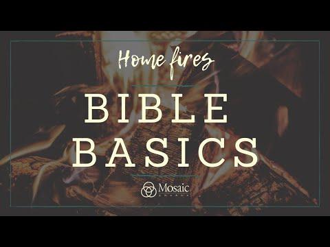 Home Fires -- Bible Basics