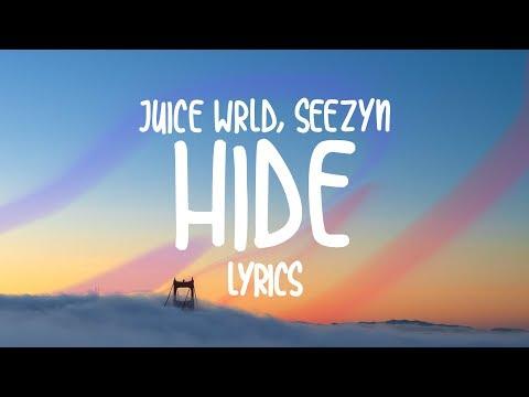 Juice Wrld, Seezyn - Hide (Lyrics)