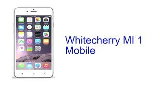 Whitecherry MI 1 Mobile Specification [INDIA]