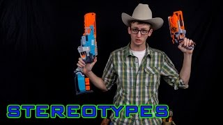 NERF STEREOTYPES | THE COWBOY!