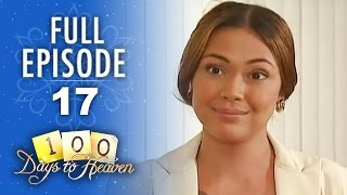 100 Days To Heaven - Episode 17