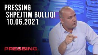 PRESSING - Shpejtim Bulliqi -  10.06.2021