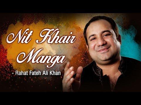 Nit Khair Manga Sohneya Main Teri with Lyrics - Rahat Fateh Ali Khan - Popular Qawwali