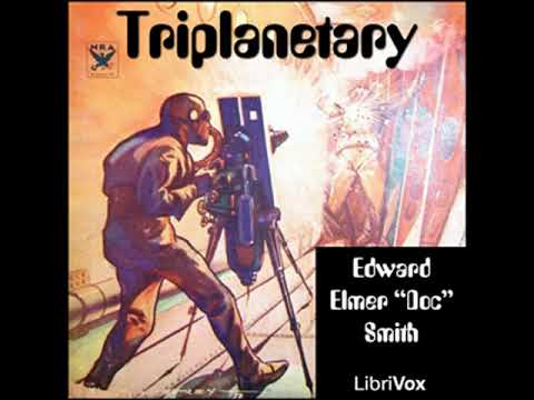 Triplanetary by E. E. SMITH read by Mark F. Smith | Full Audio Book