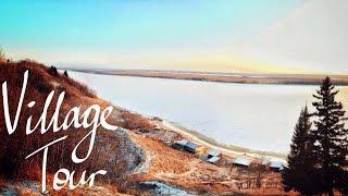 Russian Village Tour   A Letter To A Friend
