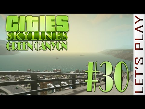 Green Canyon #30 - Cities: Skylines
