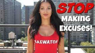 STOP Making Excuses! (Motivational Rant)